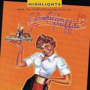 American Graffiti Highlights - 25th Anniversary Ed (Original Soundtrack)