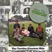 Save the Turtles: Turtles Greatest Hits
