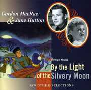 Songs From By The Light Of The Silvery Moon...