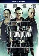 Throwdown , Timothy Woodward Jr.