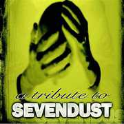 A Tribute To Sevendust