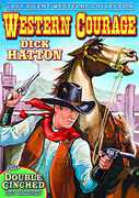 Western Courage /  Double Cinched , Dick Hatton