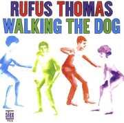 Walking The Dog , Rufus Thomas