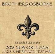 Live at JazzFest 2016 , Brothers Osborne