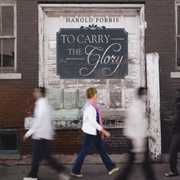To Carry the Glory