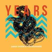 Years , Sarah Shook & The Disarmers