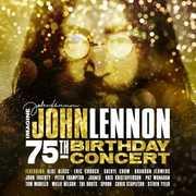 Imagine: John Lennon 75th Birthday Concert (Various Artists) , Various Artists