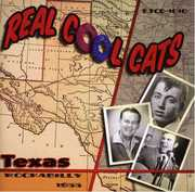 Real Cool Cats: Texas Rockabilly 1955 [Import] , Various Artists