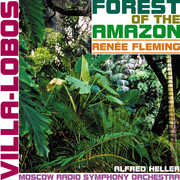 Forest of the Amazon , Renée Fleming