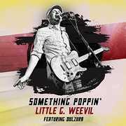 Something Poppin' , Little G. Weevil