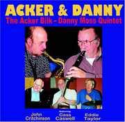 The Acker Bilk: Danny Moss Quintet
