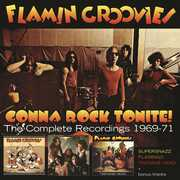 Gonna Rock Tonite: Complete Recordings 1969-1971 [Import] , Flamin Groovies