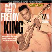 The Very Best Of Freddy King, Vol.3