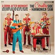 Drink After Midnight [Import] , Country Side of Harmonica Sam