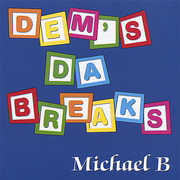 Dem's Da Breaks