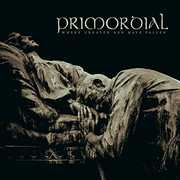 Where Greater Men Have Fallen [Import] , Primordial