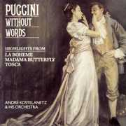 Puccini Without Words , Andr  Kostelanetz & His Orchestra