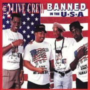 Banned in the USA , 2 Live Crew