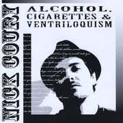 Alcohol Cigarettes & Ventriloquism