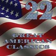 22 Great American Classics , Various Artists