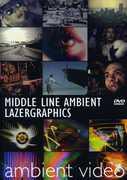 Middle Line Ambient Lazergraphics