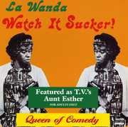 Watch It Sucker , LaWanda Page
