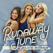 Blue Roses , Runaway June
