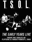 Early Years Live , T.S.O.L.