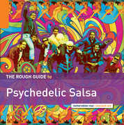 Rough Guide to Psychedelic Salsa , Various Artists