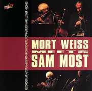 Mort Weiss Meets Sam Most