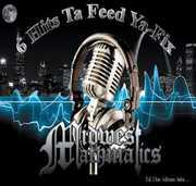 6 Hits Ta Feed Ya Fix