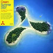Cream Summer 2007 [Import]