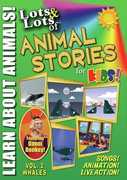 Lots & Lots Of Animal Stories For Kids V2
