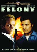 Felony , Jeffrey Combs