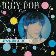 Party , Iggy Pop