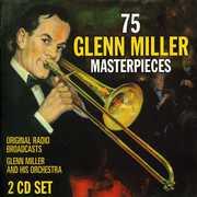 75 Glenn Miller Masterpieces , Glenn Miller