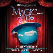 Stephen Schwartz's Magic To Do