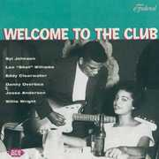 Welcome To The Club - Chicago Blues, Vol. 2 [Import]
