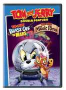 Tom and Jerry Blast off to Mars! /  Tom and Jerry: The Magic Ring