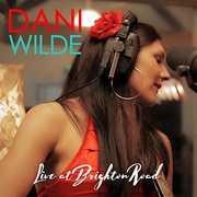 Live At Brighton Road , Dani Wilde