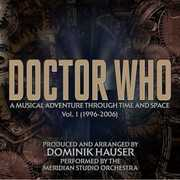 Doctor Who: A Musical Adventure Through Time and Space, Volume 1 (1996-2006) (Original Soundtrack)