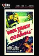 Dick Tracy vs. Cueball , Morgan Conway