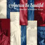America the Beautiful: A Collection of Patriotic