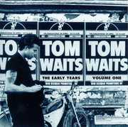 The Early Years, Vol. 1 , Tom Waits