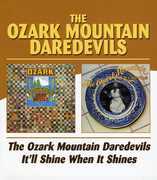 Ozark Mountain Daredevils /  It'll Shine When It [Import]