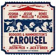 Rodgers & Hammerstein's Carousel (2018 Broadway Cast Recording) , Carousel 2018 Broadway Cast