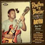 Rhythm N Bluesin By The Bayou: Bop Cat Stomp /  Various [Import]