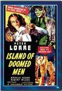 Island of Doomed Men , Peter Lorre