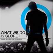 What We Do Is Secret (Original Soundtrack)