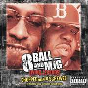 Living Legends: Chopped and Screwed [Explicit Content]